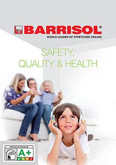 BARRISOL® Safety, Quality & Health